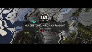 Mladen Tomic, Miroslav Pavlovic - Destruction - Night Light Records