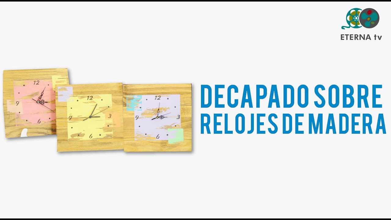 Decapado sobre relojes de madera lidia gonzalez varela - Decapado sobre madera ...