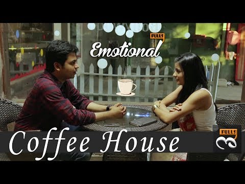 Coffee House || EmotionalFulls