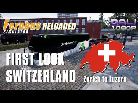 Fernbus Simulator FIRST LOOK AT SWITZERLAND Zurich to Luzern