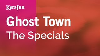 Karaoke Ghost Town - The Specials *