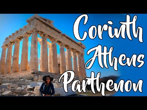 CORINTH, ATHENS & THE PARTHENON | GREECE Travel VLOG | Happy Single