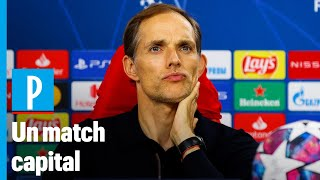 PSG-Lepizig : « C'est une finale pour nous », annonce Tuchel