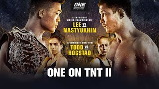 ONE On TNT II | Full Event