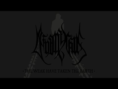 DEINONYCHUS - The Weak Have Taken The Earth