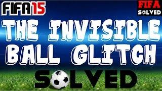 FIFA 15 Invisible Ball Glitch Solved