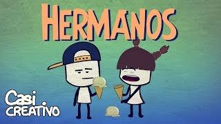 Hermanos | Casi Creativo