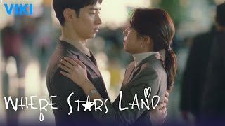 Where Stars Land - EP11 | Accidental Hug [Eng Sub]