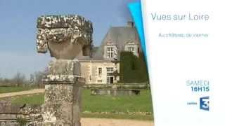 Vues sur Loire : le chateau de Valmer