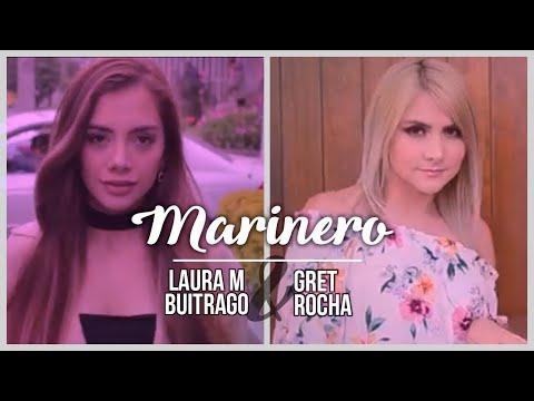 Marinero - Maluma | Gret Rocha ft. Laura M Buitrago (Cover)