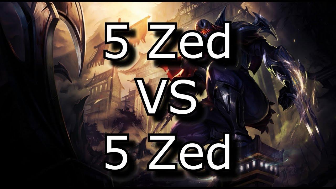 (5 Zed VS 5 Zed)   League of Legends LoL Hack!