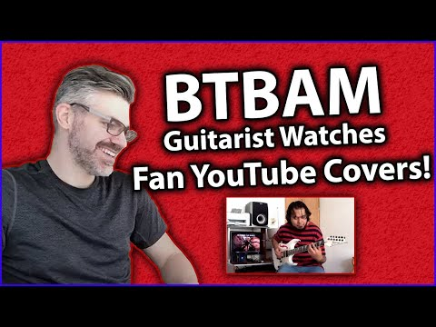 BTBAM Guitarist Watches Fan YouTube Covers