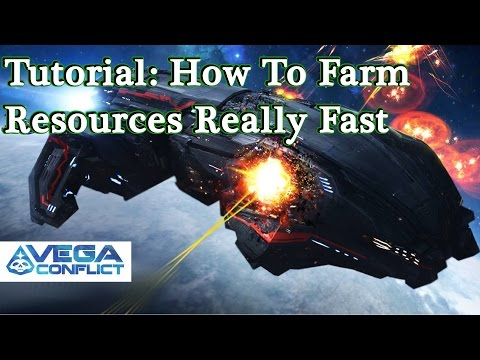 VEGA Conflict Tutorial - How To Farm Resources Real Fast
