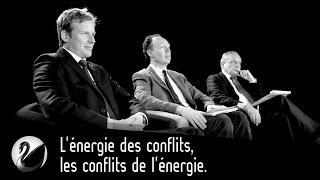 L'énergie des conflits, les conflits de l'énergie