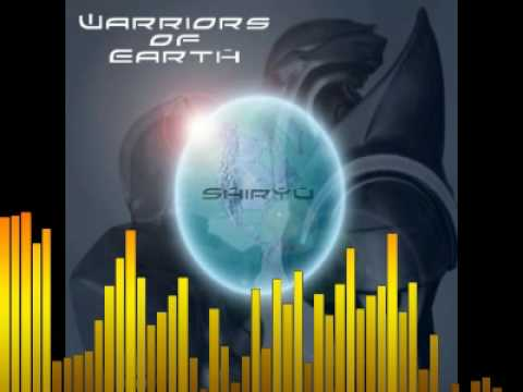 Shiryu - Warriors of Earth