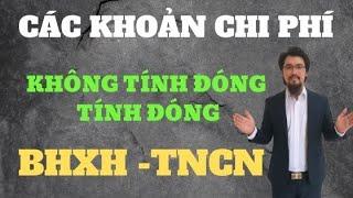 Các khoản tính đóng và không tính đóng BHXH -Thuế TNCN