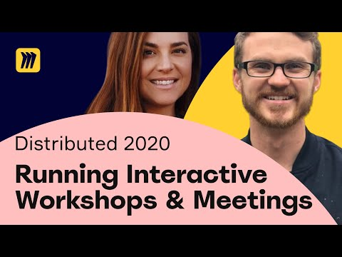 Running Interactive Workshops and Meetings   Miro Distributed 2020