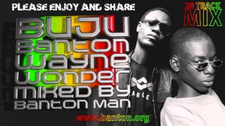 Buju Banton & Wayne Wonder mixed by Banton Man