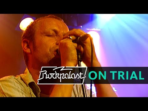 On Trial live | Rockpalast | 2004