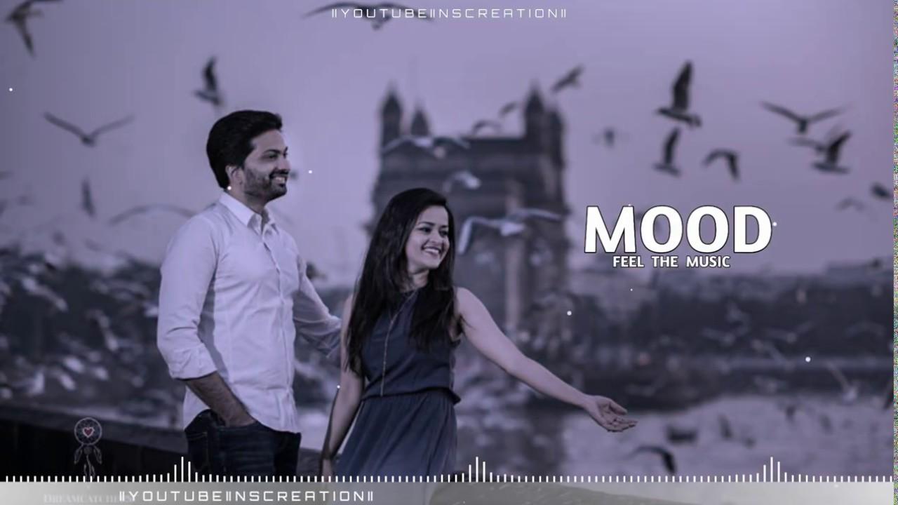 Whatsapp Status Video Love Dj : Mood • Feel The Song ...