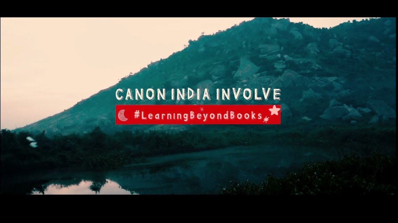 Canon India Involve - Learning Beyond Books