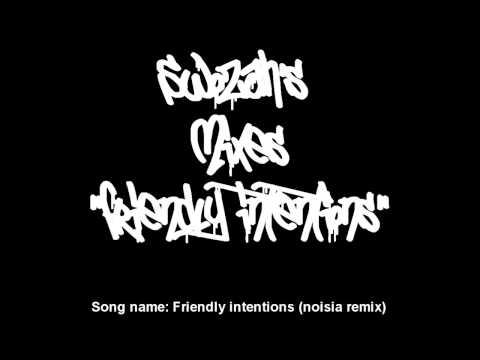 "SwoZah's Mixes Ep 1. ""Friendly Intentions"""