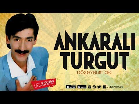 Ankaralı Turgut - Ah Güzelim
