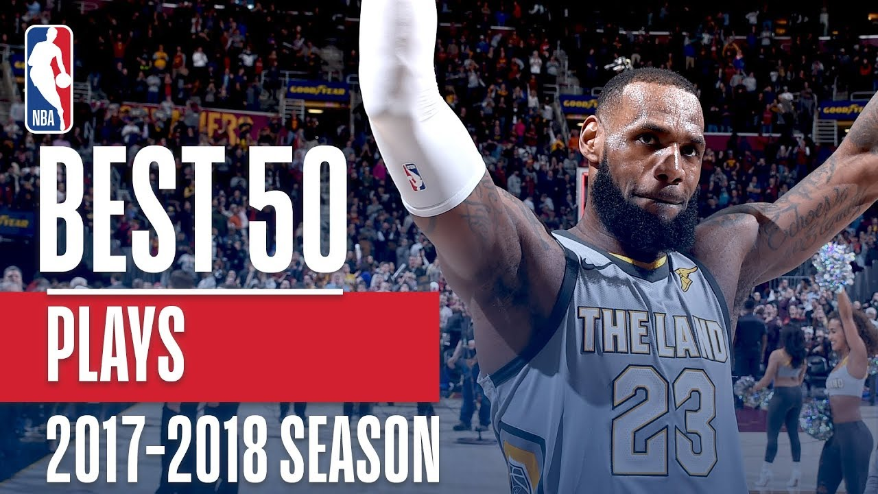 36c5d9875f1d4 Best 50 Plays of the 2018 NBA Regular Season - YouTube