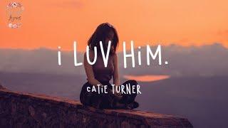 catie-turner---i-luv-him
