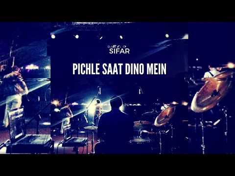 Pichle Saat Dinon Mein (Rock On!!) - Sifar   Hindi Rock