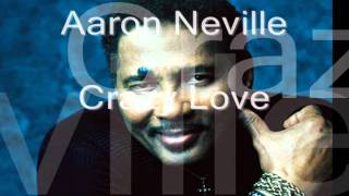Watch Aaron Neville Crazy Love video