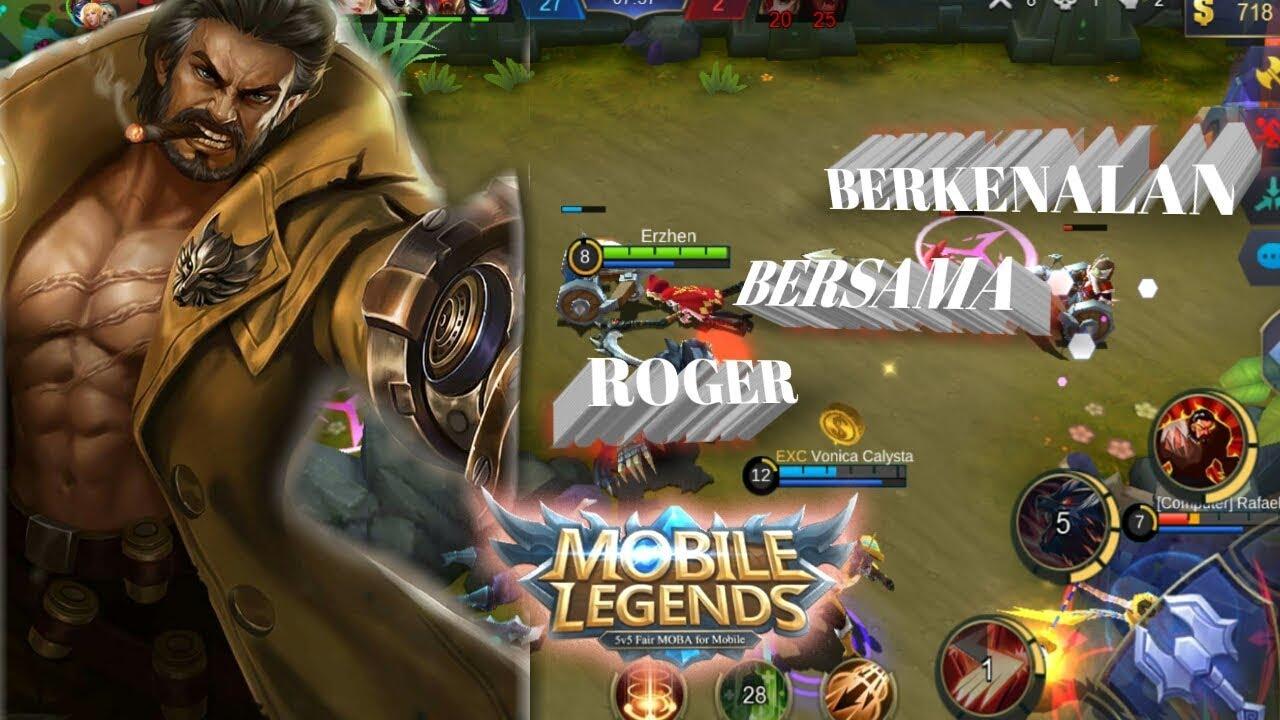 Berkenalan Bersama Roger-mobile Legend Series#1