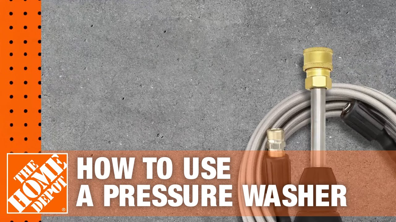 How to Use a Pressure Washer | The Home Depot