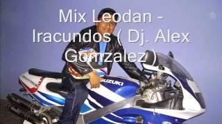 Mix Leodan  Iracundos  Dj  Alex Gonzalez
