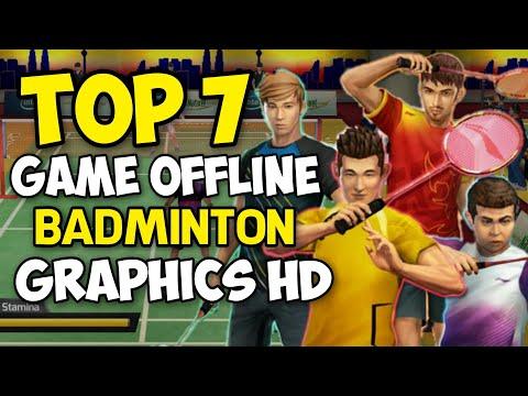 Top 7 Game Badminton Offline Android Terbaik 2019 | Bulutangkis Graphics HD Mobile