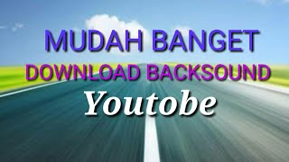 Gambar cover 50. DOWNLOAD BACKSOUND FOR YOUTUBE  NO COPYRIGHT, FREE DOWNLOAD DESCRIPTION