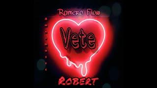 VETE - Romero Flow ft Robert