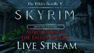 Skyrim Livestream! Episode 1 Modded (The Fallen Knight!)