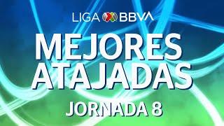 Mejores Atajadas | Jornada 8 - Clausura 2020 | Liga BBVA MX