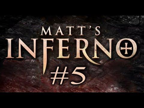 Matt's Inferno (Part 5)