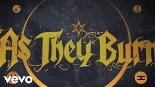 As They Burn When Everything Falls Apart Lyric Video