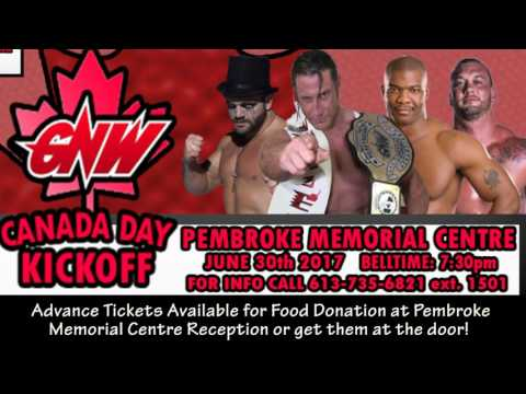 GNW Event @PembrokeMemorialCentre June 30! Mp3