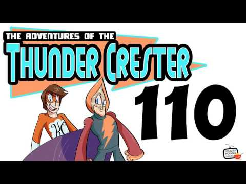 """The Adventures of The Thunder Crester #110 """"Captured By The Girdled Granny!"""" [AUDIO ONLY]"""