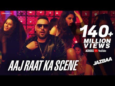 Badshah - Aaj Raat Ka Scene Banale | Jazbaa | Shraddha Pandit | Diksha | Jaanu