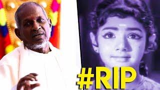 Sridevi's Childhood: Ilaiyaraaja Reveals Interesting Details | TN 766