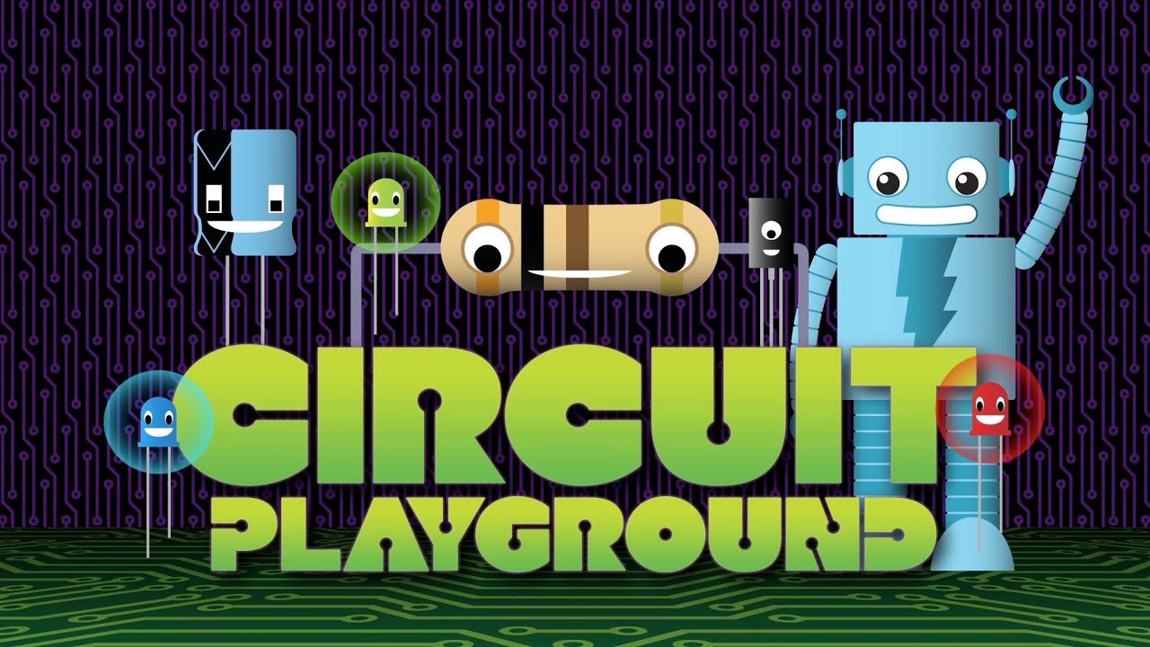 A Is For Ampere Circuit Playground Episode 1 Youtube Simple Circuits Kids To Make Hqdefaultjpg