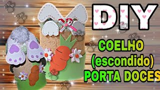 DIY * Coelho porta doce com eva e latinha de molho