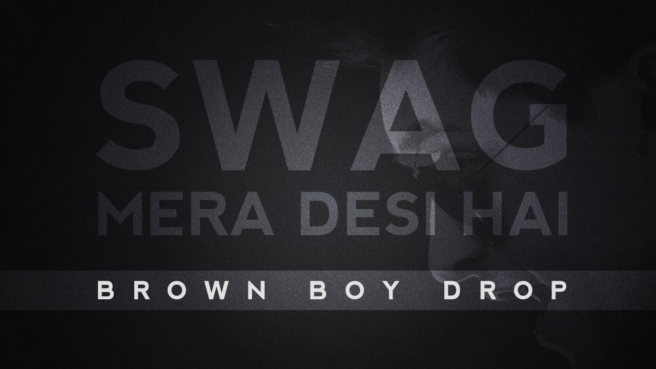 Swag Mera Desi: After 'Swag Mera Desi' it's 'Desi Hip Hop