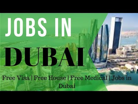 DUBAI JOBS | JOBS IN DUBAI 2018