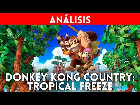 ANÁLISIS Donkey KONG Country: TROPICAL FREEZE - Buen REMASTER para NINTENDO SWITCH: REVIEW Gameplay